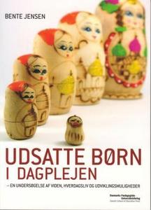 Udsatte børn i dagplejen (e-bog) af B