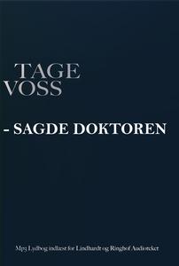 - sagde doktoren (lydbog) af Tage Vos