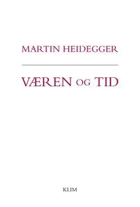 Væren og tid (e-bog) af Martin Heideg