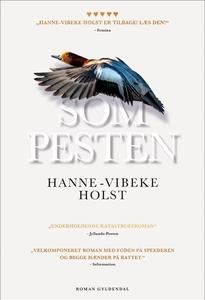 Som pesten (e-bog) af Hanne-Vibeke Ho