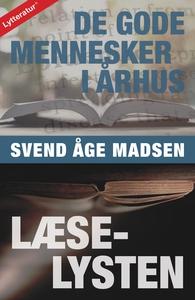 De gode mennesker i Århus / Læselyste
