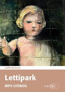 Lettipark (lydbog) af Judith Hermann