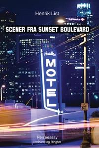 Scener fra Sunset Boulevard – et drive-in rejseessay (e-bog) af Henrik List