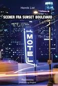 Scener fra Sunset Boulevard – et drive-in rejseessay