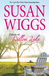 Tilbake til Willow Lake (ebok) av Susan Wiggs