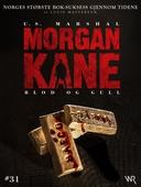 Morgan Kane 31: Blod og Gull