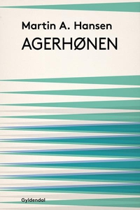 Agerhønen (lydbog) af Martin A. Hanse
