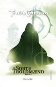 De Sorte Troldmænd #2: Novicen