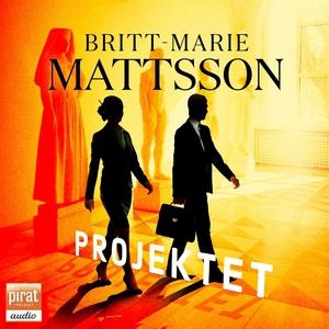 Projektet (ljudbok) av Britt-Marie Mattsson