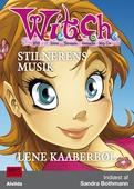 W.I.T.C.H. - Stilnerens musik