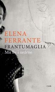 Frantumaglia (e-bog) af Elena Ferrant