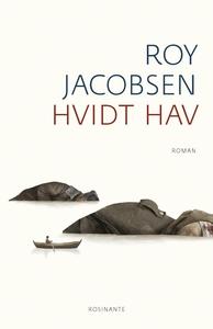 Hvidt hav (e-bog) af Roy Jacobsen