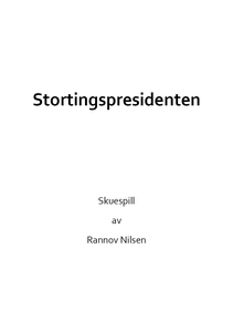 Stortingspresidenten (ebok) av Rannov Nilsen