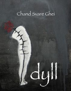 Idyll (ebok) av Chand Svare Ghei