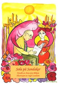 Sola på Sandaker (ebok) av Anne-Gry Blikom