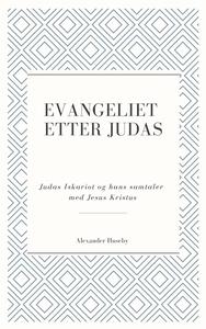 Evangeliet etter Judas (ebok) av Alexander Hu