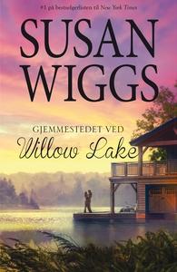 Gjemmestedet ved Willow Lake (ebok) av Susan