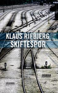 Skiftespor (e-bog) af Klaus Rifbjerg