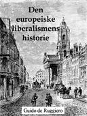 Den europeiske liberalismens historie