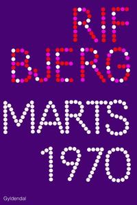 Marts 1970 (e-bog) af Klaus Rifbjerg