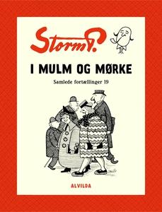 Storm P. - I mulm og mørke og andre f
