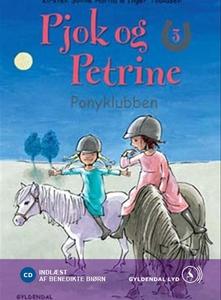 Pjok og Petrine 3 - Ponyklubben (lydb