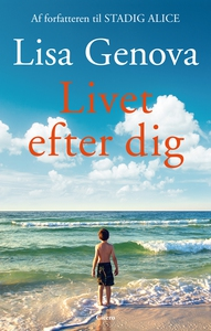 Livet efter dig (e-bog) af Lisa Genov