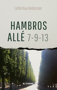 Hambros Allé 7 - 9 - 13 (e-bog) af Lo