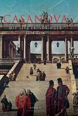 Casanova - mit livs erindringer. Erotiske memoirer 1754-1756