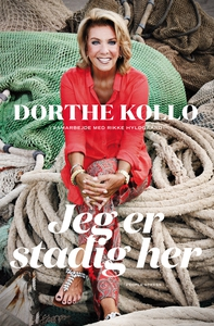 Jeg er stadig her (e-bog) af Dorthe K