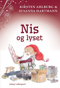 Nis og lyset (e-bog) af Kirsten Ahlbu