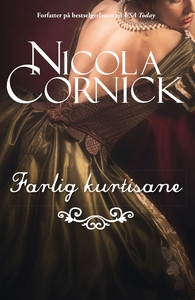 Farlig kurtisane (ebok) av Nicola Cornick