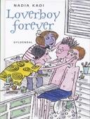Loverboy forever