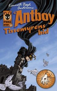 Tissemyrens bid. Antboy 1 (e-bog) af