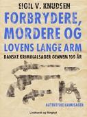Forbrydere, mordere og lovens lange arm
