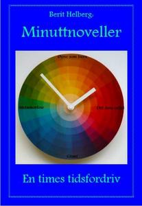 Minuttnoveller (ebok) av Berit Helberg