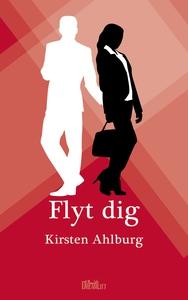 Flyt dig (e-bog) af Kirsten Ahlburg
