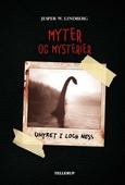 Myter og mysterier #1: Uhyret i Loch Ness