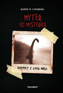 Myter og mysterier #1: Uhyret i Loch