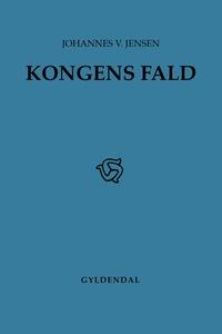Kongens Fald (e-bog) af Johannes V. J