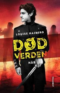 Død verden #3: Håb (e-bog) af Louise
