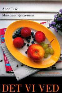 Det vi ved (e-bog) af Anne Lise Marst