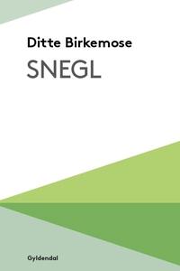 Snegl (e-bog) af Ditte Birkemose