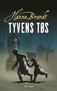Tyvens tøs (e-bog) af Hanne Brandt