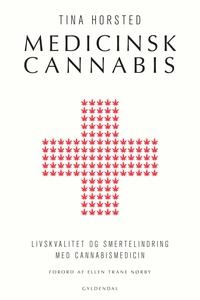 Medicinsk cannabis (e-bog) af Tina Ho