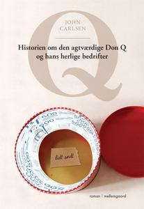 Q – Historien om den agtværdige Don Q