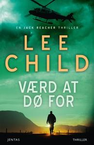 Værd at dø for (e-bog) af Lee Child