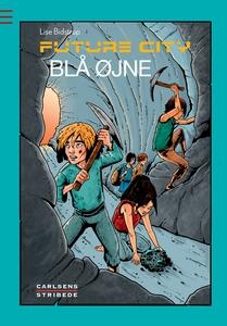 Future city 3: Blå øjne (e-bog) af Li