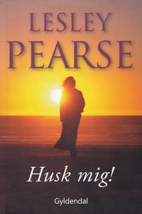 Husk mig! (e-bog) af Lesley Pearse