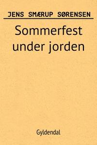 Sommerfest under jorden: et romantisk